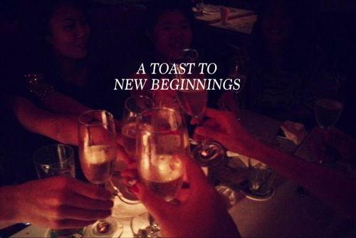 toast to new beginnings